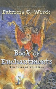 Book of Enchantments_Patricia C. Wrede